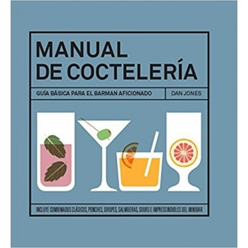 """""""El libro de la coctelería"""" de Dan Jones"""