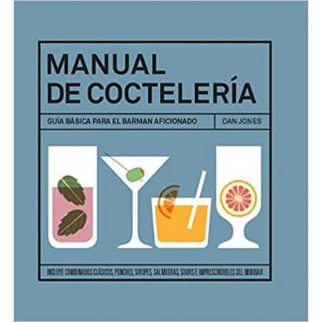 Manual de coctelería de Dan Jones