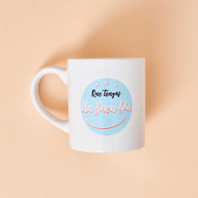 """Taza original cerámica con mensaje 'Qué tengas un buen día"""""""