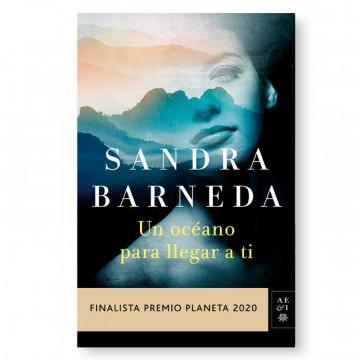 «Un océano para llegar a ti» de Sandra Barneda. Portada.