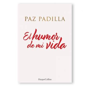 «El humor de mi vida» de Paz Padilla, portada.